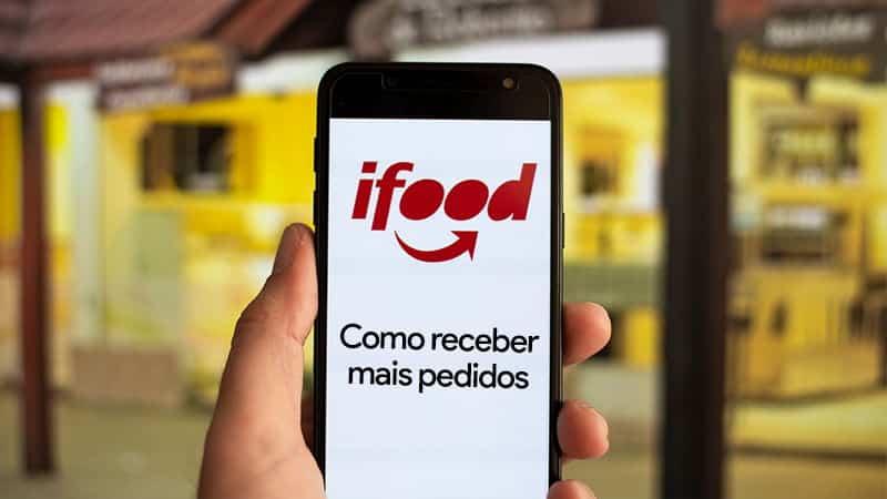 Como receber mais pedidos no iFood?