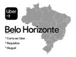 Como trabalhar de Uber em Belo Horizonte?